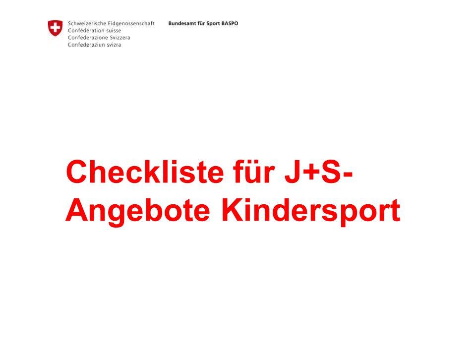 Checkliste für J+S- Angebote Kindersport