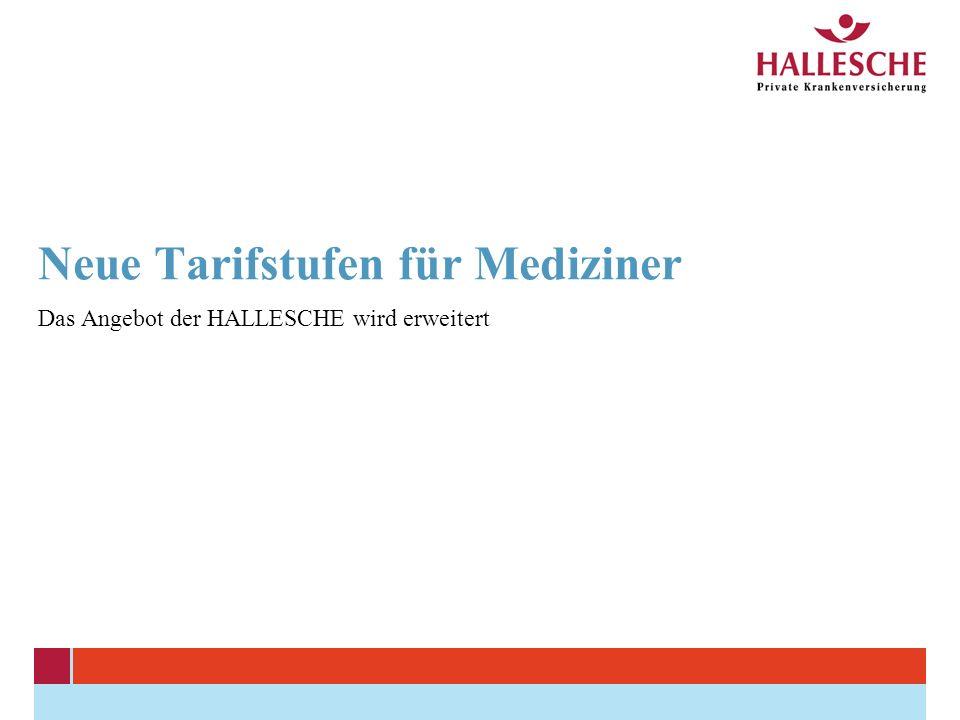 Neue Tarifstufen für Mediziner Das Angebot der HALLESCHE wird erweitert