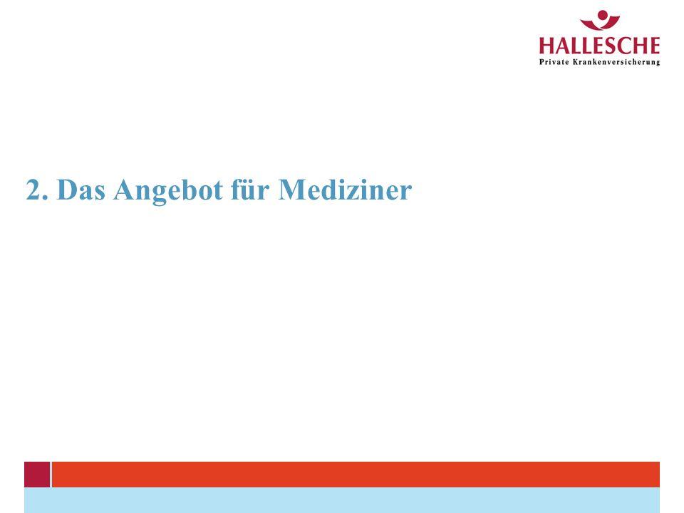 2. Das Angebot für Mediziner