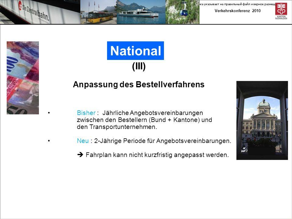 Verkehrskonferenz 2010 Kantonal (IV) Die gute Nachricht zum Fahrplan 2011 zum Schluss Nachträglich zur offiziellen Auflage des Fahrplans 2011 im Juni 2010 wurden der Kanton als Besteller und die zb auf die verschlechterten Pendlerverbindungen Richtung Zug/Zürich aufmerksam gemacht.