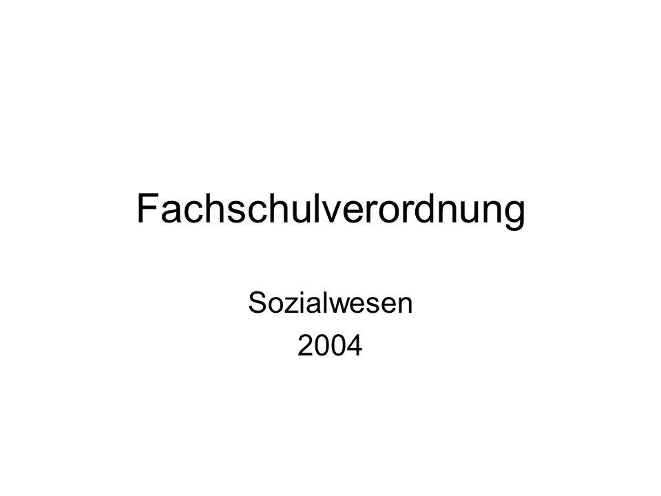 Fachschulverordnung Sozialwesen 2004