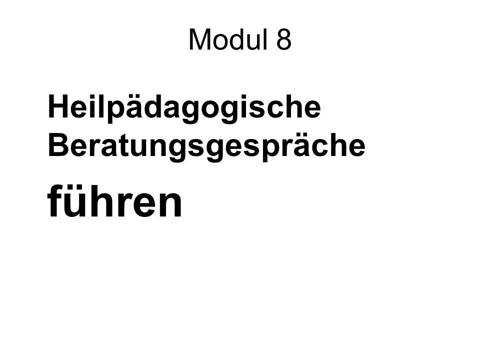 Modul 8 Heilpädagogische Beratungsgespräche führen