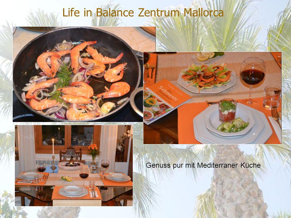 Life in Balance Zentrum Mallorca Genuss pur mit Mediterraner Küche