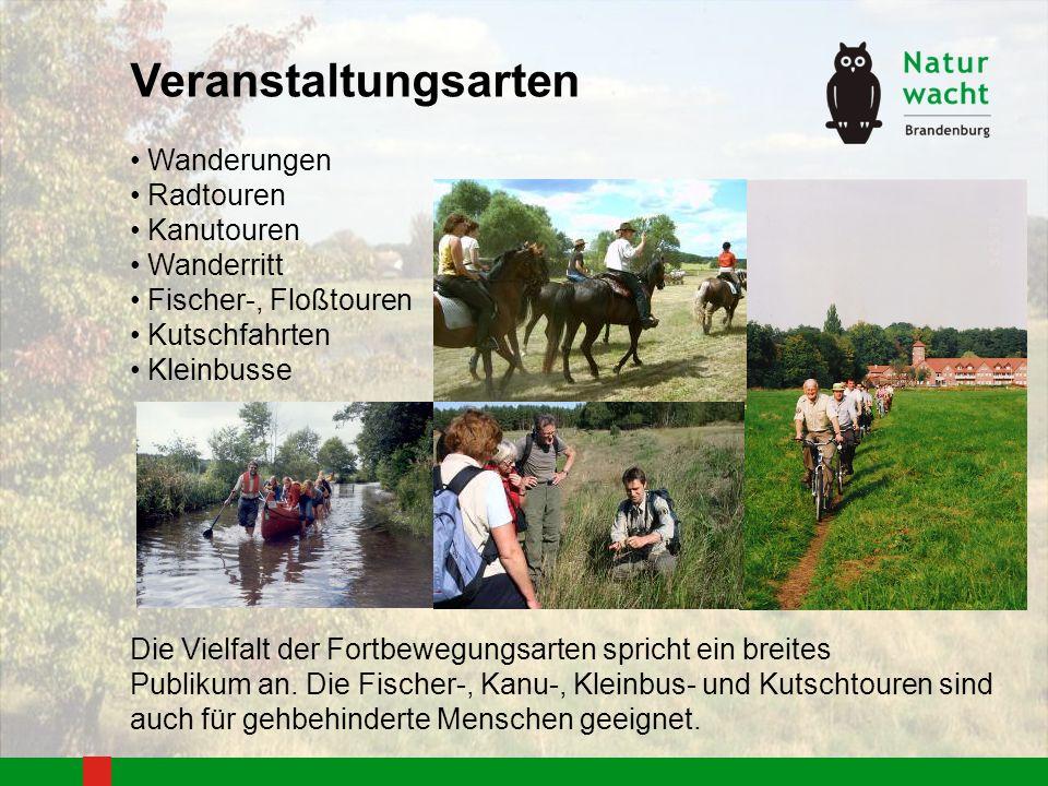 Veranstaltungsarten Wanderungen Radtouren Kanutouren Wanderritt Fischer-, Floßtouren Kutschfahrten Kleinbusse Die Vielfalt der Fortbewegungsarten spri