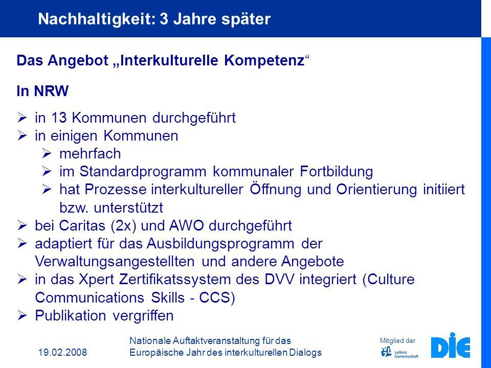 19.02.2008 Nationale Auftaktveranstaltung für das Europäische Jahr des interkulturellen Dialogs Mitglied der DIE EICP Merkmale partizipativ reflexiv h