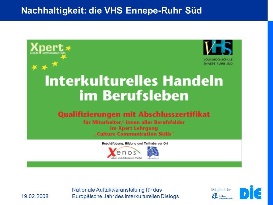 19.02.2008 Nationale Auftaktveranstaltung für das Europäische Jahr des interkulturellen Dialogs Mitglied der Nachhaltigkeit: das Xpert Zertifkat CCS