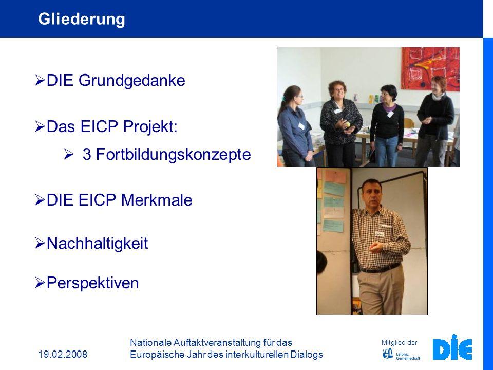 19.02.2008 Nationale Auftaktveranstaltung für das Europäische Jahr des interkulturellen Dialogs Deutsches Institut für Erwachsenenbildung Den interkul