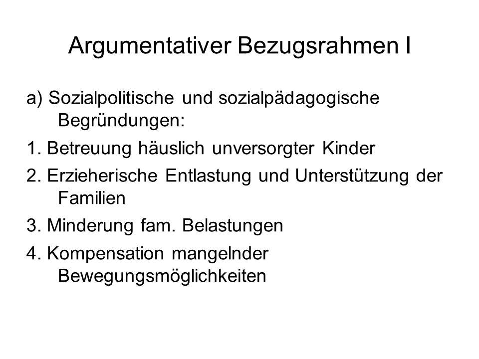 Argumentativer Bezugsrahmen II b) Bildungspolitische und schulpäd.