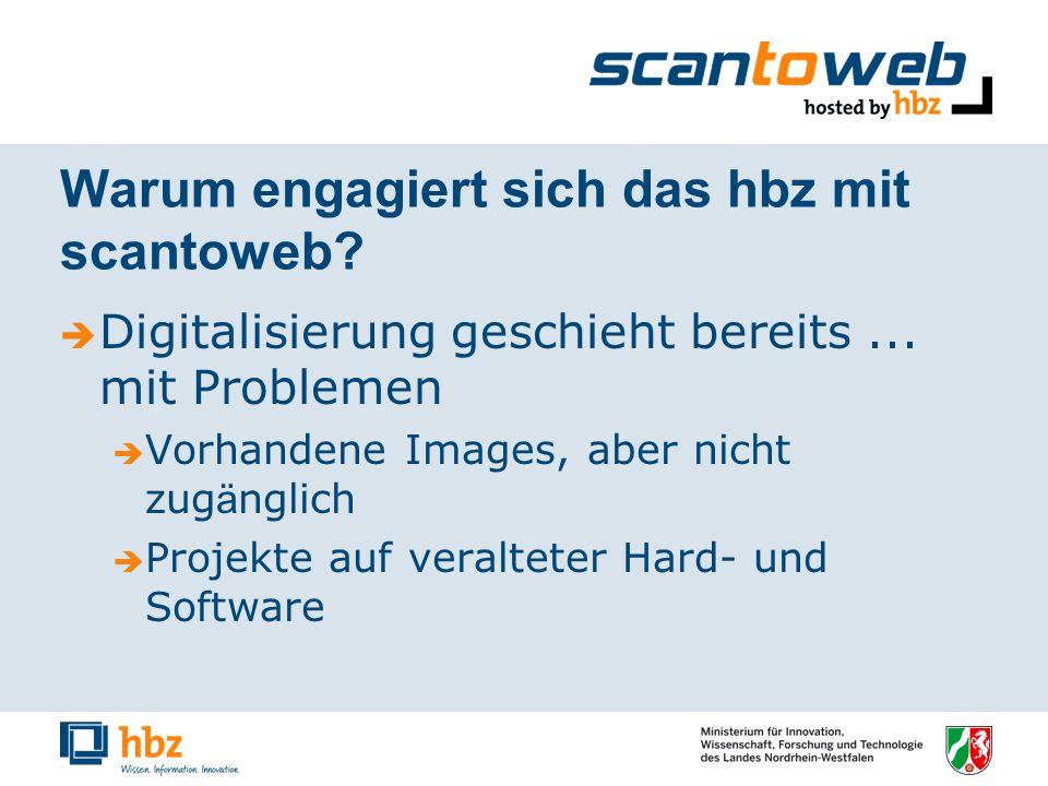 Warum engagiert sich das hbz mit scantoweb. Digitalisierung geschieht bereits...