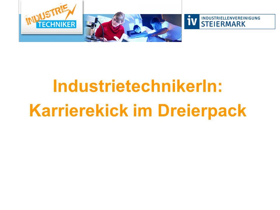 IndustrietechnikerIn: Karrierekick im Dreierpack