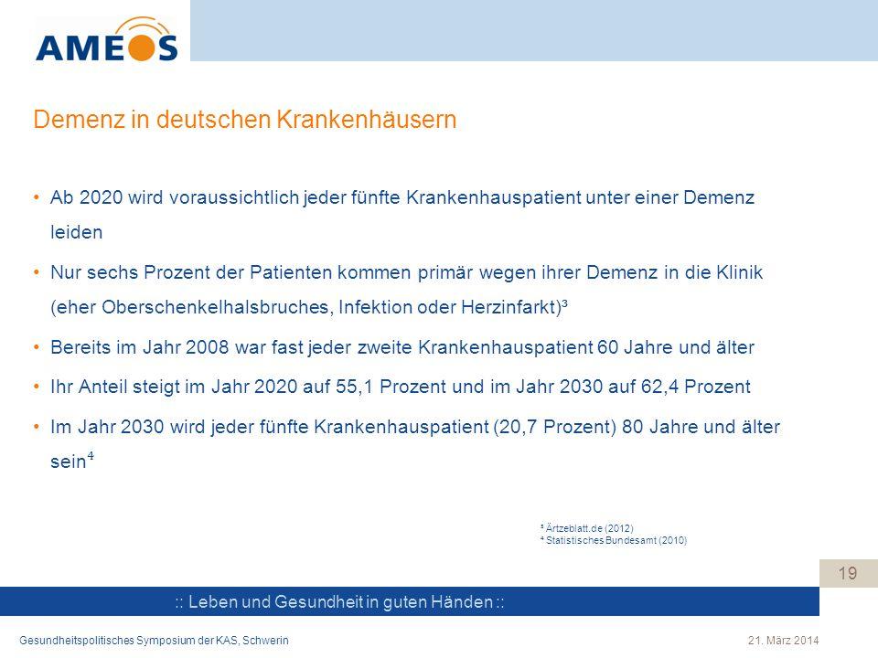 :: Leben und Gesundheit in guten Händen :: Demenz in deutschen Krankenhäusern Ab 2020 wird voraussichtlich jeder fünfte Krankenhauspatient unter einer