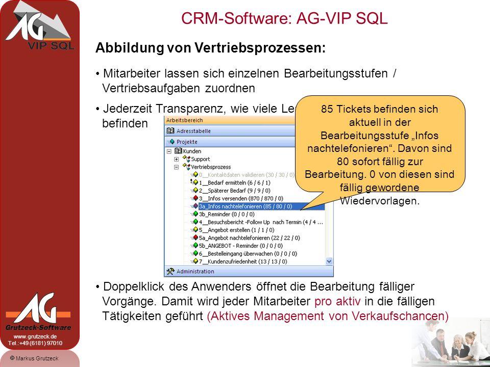 CRM-Software: AG-VIP SQL 7 Markus Grutzeck www.grutzeck.de Tel.:+49 (6181) 97010 Jederzeit Transparenz, wie viele Leads sich auf welcher Stufe befinden Abbildung von Vertriebsprozessen: Mitarbeiter lassen sich einzelnen Bearbeitungsstufen / Vertriebsaufgaben zuordnen Doppelklick des Anwenders öffnet die Bearbeitung fälliger Vorgänge.