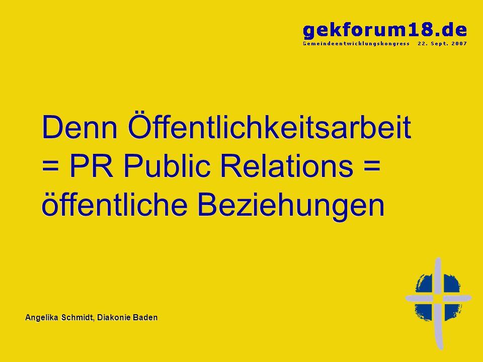 Angelika Schmidt, Diakonie Baden Wir wollen gemeindliche Beziehungen stiften und stärken.