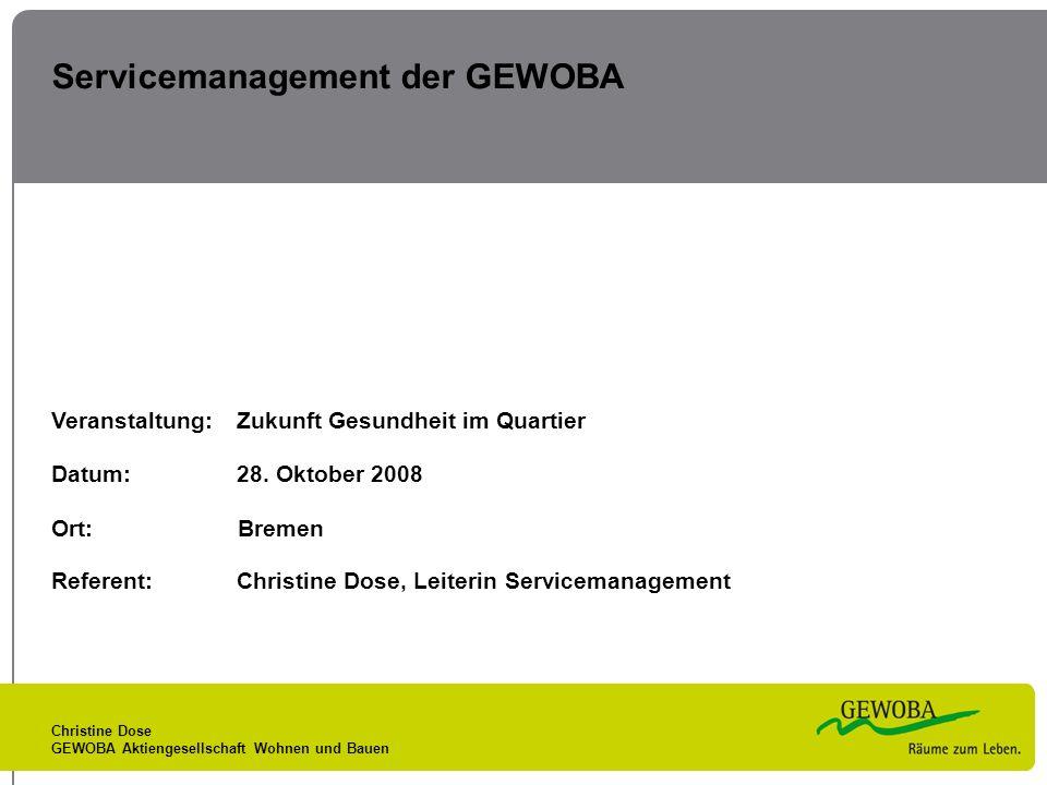 Christine Dose GEWOBA Aktiengesellschaft Wohnen und Bauen Servicemanagement der GEWOBA Veranstaltung:Zukunft Gesundheit im Quartier Datum:28. Oktober