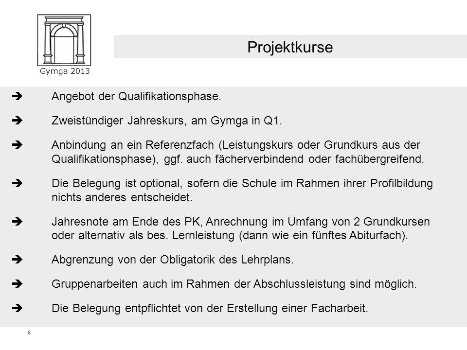 Gymga 2013 5 Zweistündige Halbjahreskurse (bis zu 4 in der EP, bis zu 2 in der QP). Halbjährlicher Wechsel ist möglich. Förderung bei Leistungsdefizit