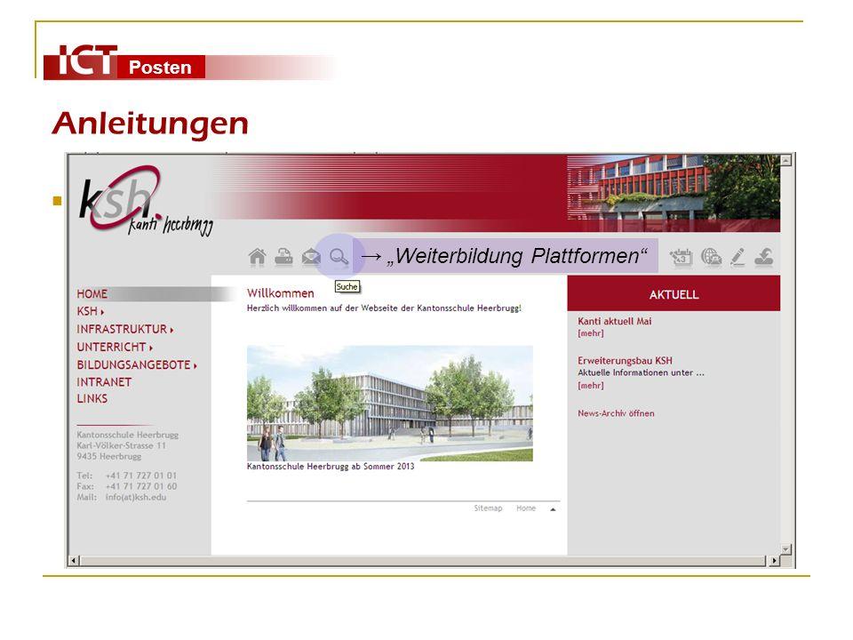 Posten Anleitungen Links auf www.ksh.edu unter:Weiterbildung Plattformen Stichwort Lernen-Server (http://www.ksh.edu/unterricht/fachgruppen/biologie/l