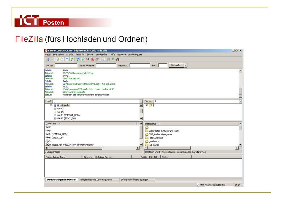 Posten FileZilla (fürs Hochladen und Ordnen)