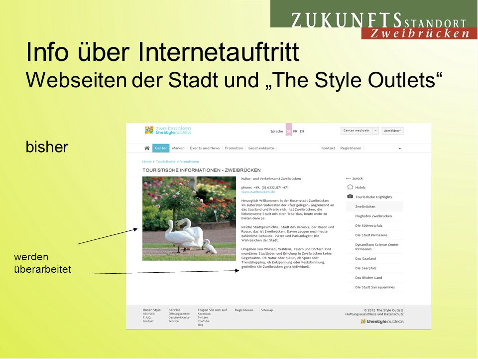 Info über Internetauftritt Webseiten der Stadt und The Style Outlets bisher werden überarbeitet