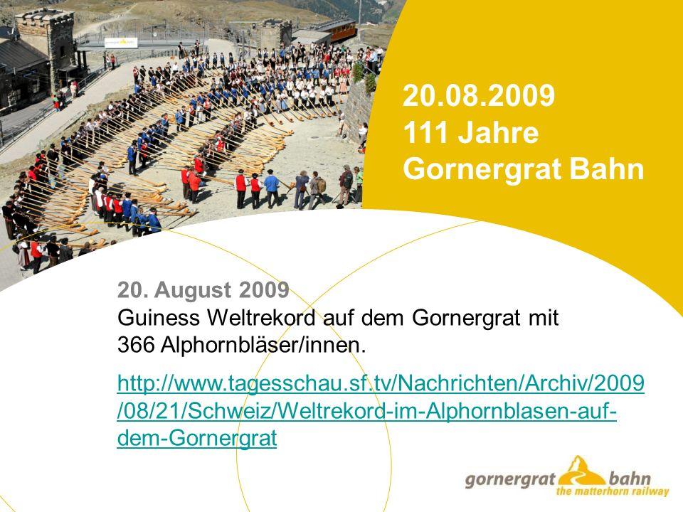20. August 2009 Guiness Weltrekord auf dem Gornergrat mit 366 Alphornbläser/innen.
