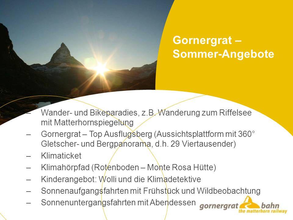 Gornergrat – Sommer-Angebote – Wander- und Bikeparadies, z.B.