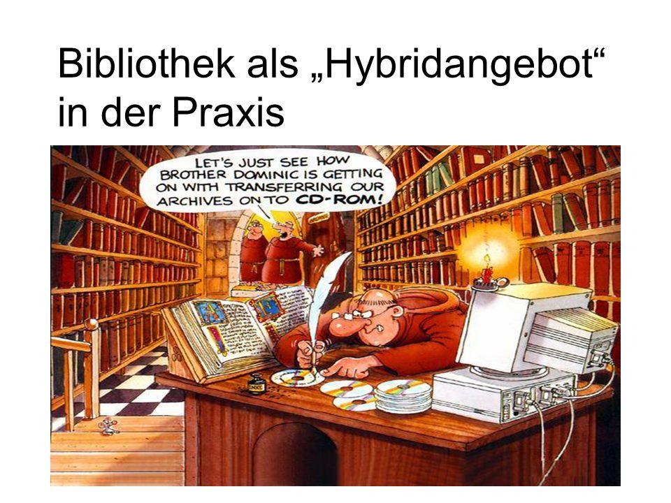 11 Bibliothek als Hybridangebot in der Praxis
