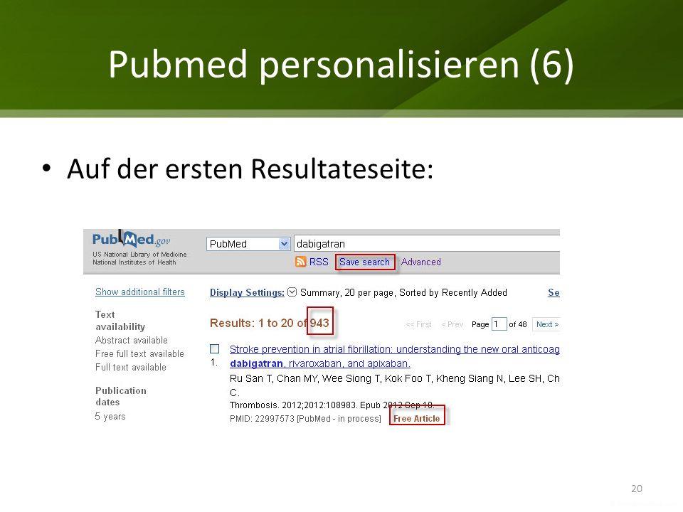 Pubmed personalisieren (6) 20 Auf der ersten Resultateseite: