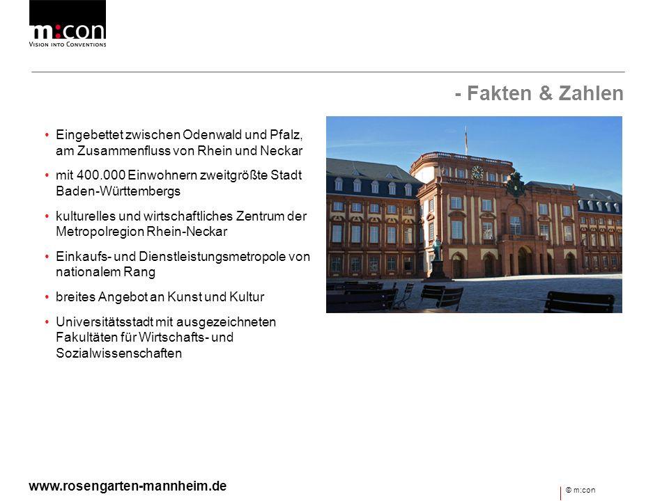 - Fakten & Zahlen Eingebettet zwischen Odenwald und Pfalz, am Zusammenfluss von Rhein und Neckar mit 400.000 Einwohnern zweitgrößte Stadt Baden-Württe