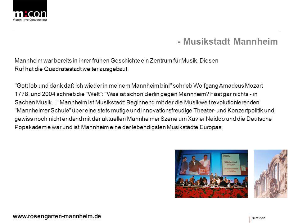 - Musikstadt Mannheim Mannheim war bereits in ihrer frühen Geschichte ein Zentrum für Musik. Diesen Ruf hat die Quadratestadt weiter ausgebaut.