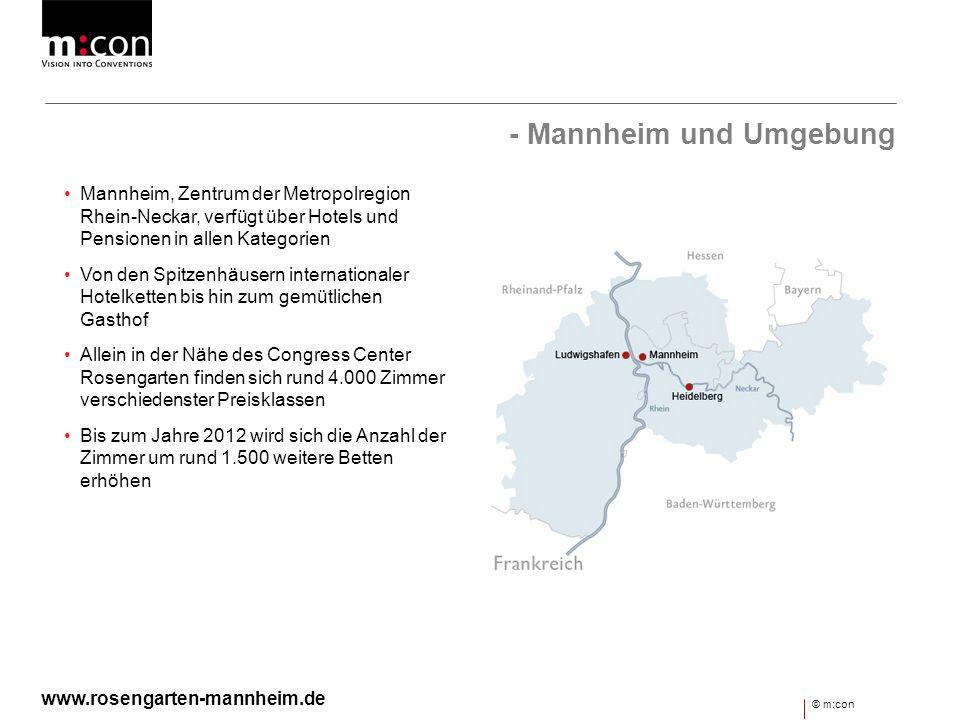 - Mannheim und Umgebung Mannheim, Zentrum der Metropolregion Rhein-Neckar, verfügt über Hotels und Pensionen in allen Kategorien Von den Spitzenhäuser