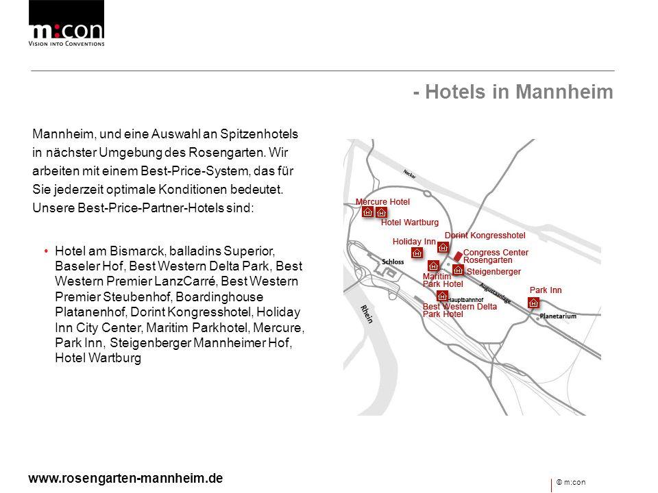 - Hotels in Mannheim Mannheim, und eine Auswahl an Spitzenhotels in nächster Umgebung des Rosengarten. Wir arbeiten mit einem Best-Price-System, das f