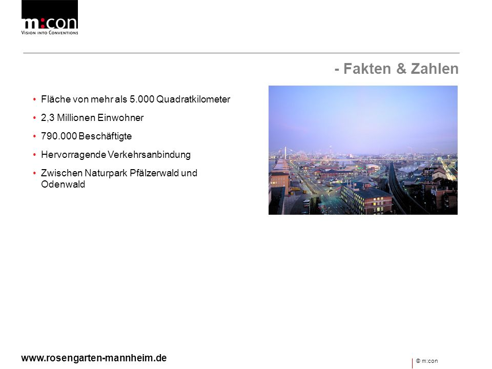 - Die Erlebnismetrople Die Metropolregion Rhein-Neckar zeichnet sich durch exzellente Lebensqualität aus.