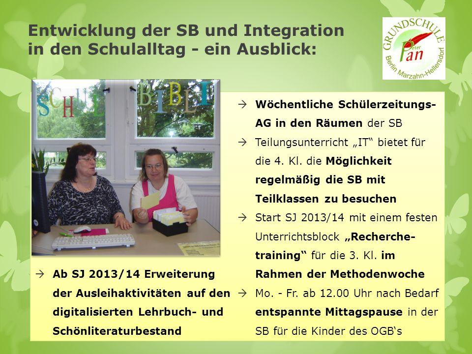 Entwicklung der SB und Integration in den Schulalltag - ein Ausblick: Ab SJ 2013/14 Erweiterung der Ausleihaktivitäten auf den digitalisierten Lehrbuc