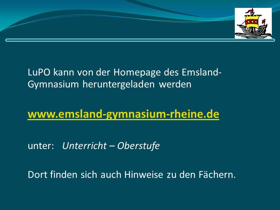 LuPO kann von der Homepage des Emsland- Gymnasium heruntergeladen werden www.emsland-gymnasium-rheine.de unter: Unterricht – Oberstufe Dort finden sic