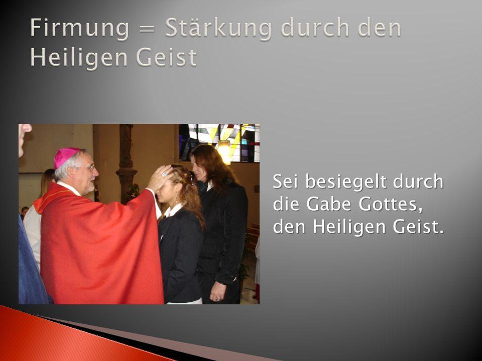 Die ernsthafte Bitte um geistliche Bestärkung und die geistliche Besiegelung des persönlich verantworteten JA zur eigenen Taufe bilden den Kern des Sakraments der Firmung (Firmpastoral in der Diözese Rottenburg-Stuttgart)