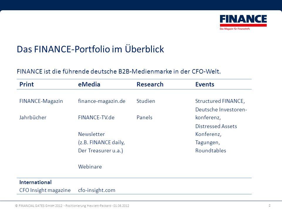 Das FINANCE-Portfolio im Überblick FINANCE ist die führende deutsche B2B-Medienmarke in der CFO-Welt.