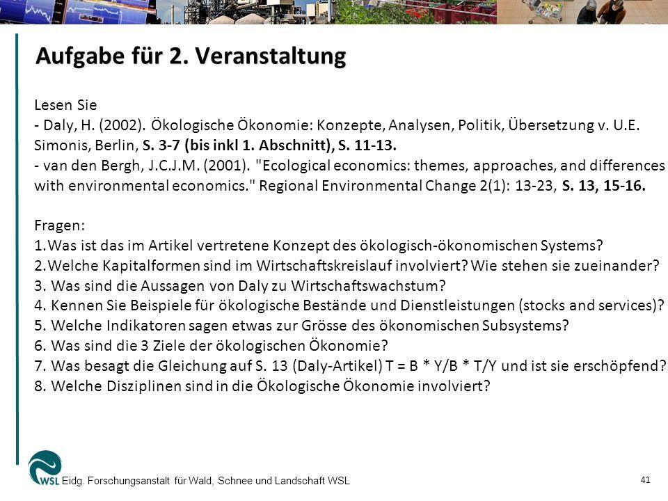 Aufgabe für 2. Veranstaltung Lesen Sie - Daly, H. (2002). Ökologische Ökonomie: Konzepte, Analysen, Politik, Übersetzung v. U.E. Simonis, Berlin, S. 3