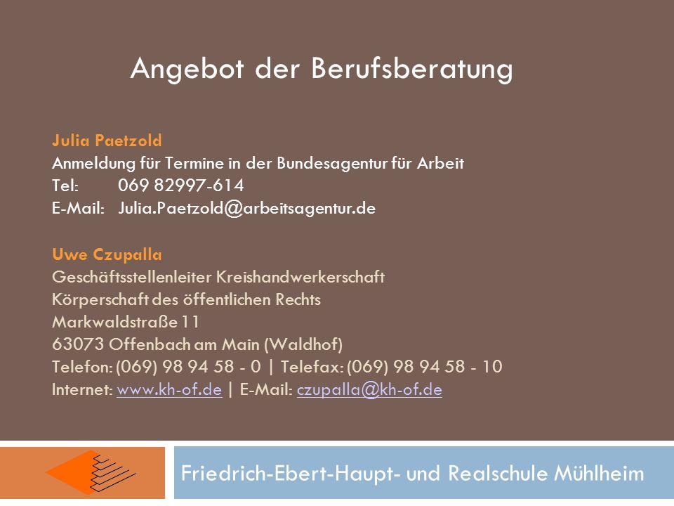Friedrich-Ebert-Haupt- und Realschule Mühlheim Uwe Czupalla Geschäftsstellenleiter Kreishandwerkerschaft Körperschaft des öffentlichen Rechts Markwald