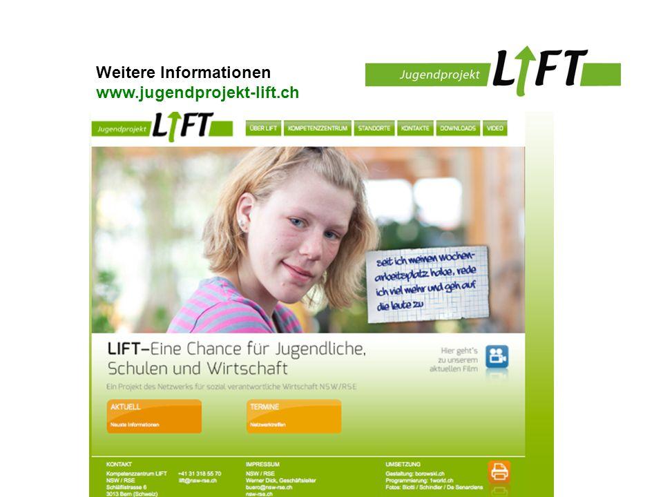 Weitere Informationen www.jugendprojekt-lift.ch