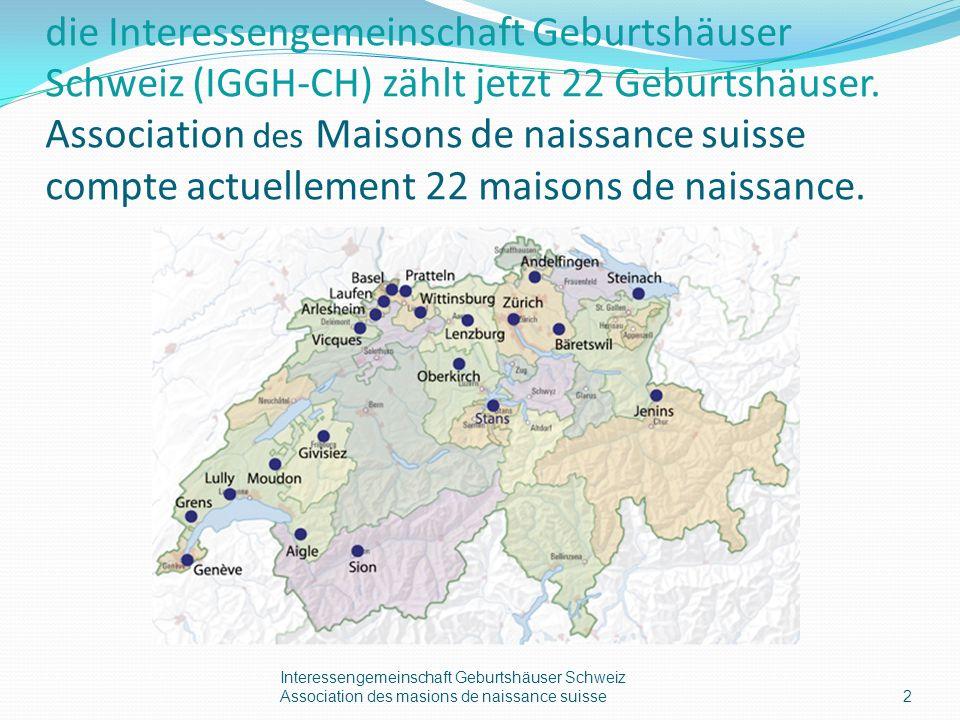 die Interessengemeinschaft Geburtshäuser Schweiz (IGGH-CH) zählt jetzt 22 Geburtshäuser.