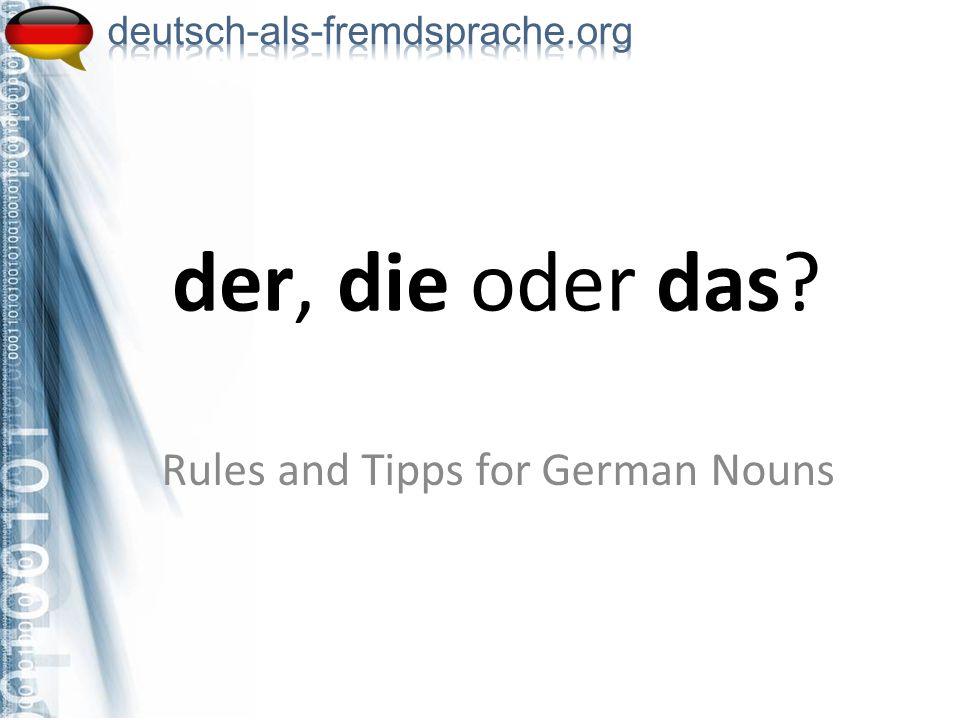 der, die oder das? Rules and Tipps for German Nouns