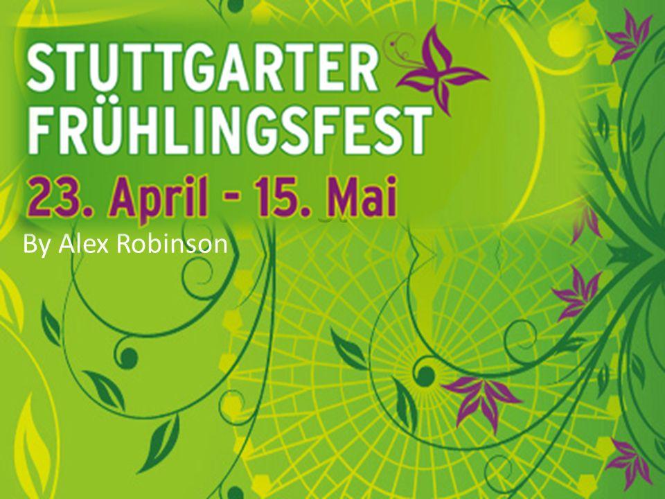 Was ist Der Frühlingfest.Der Frühlingfest auf Stuttgart beginnt auf 23.