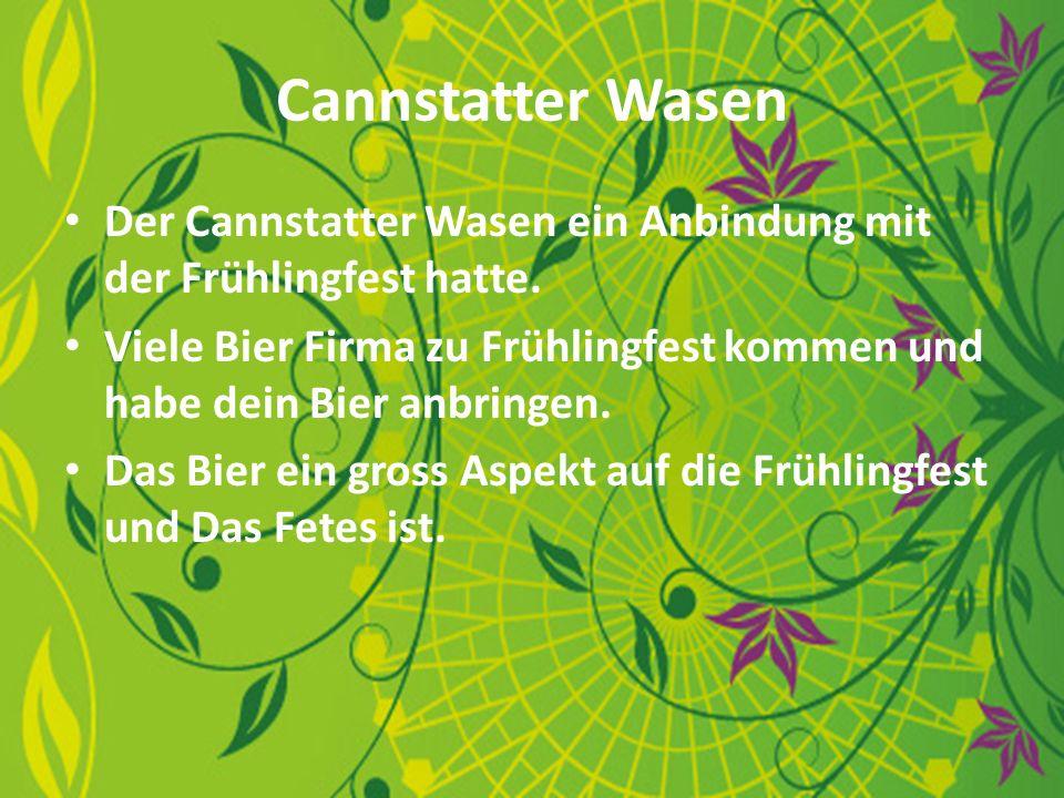 Cannstatter Wasen Der Cannstatter Wasen ein Anbindung mit der Frühlingfest hatte.