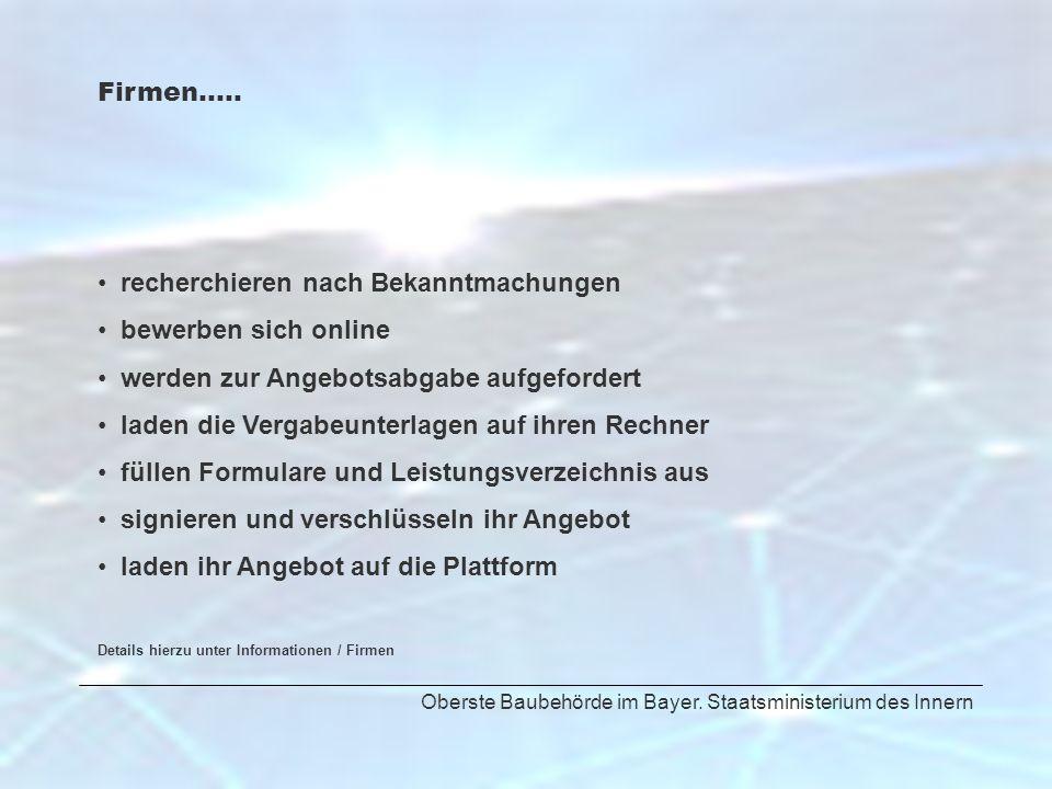 Oberste Baubehörde im Bayer. Staatsministerium des Innern Firmen….. recherchieren nach Bekanntmachungen bewerben sich online werden zur Angebotsabgabe