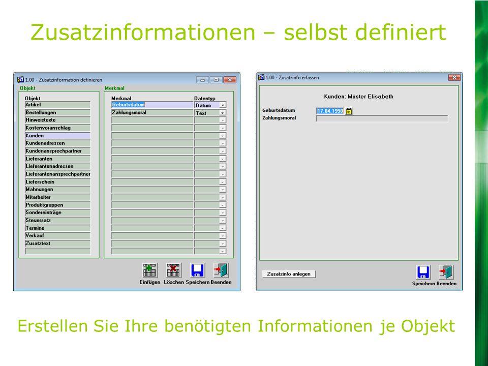 Zusatzinformationen – selbst definiert Erstellen Sie Ihre benötigten Informationen je Objekt