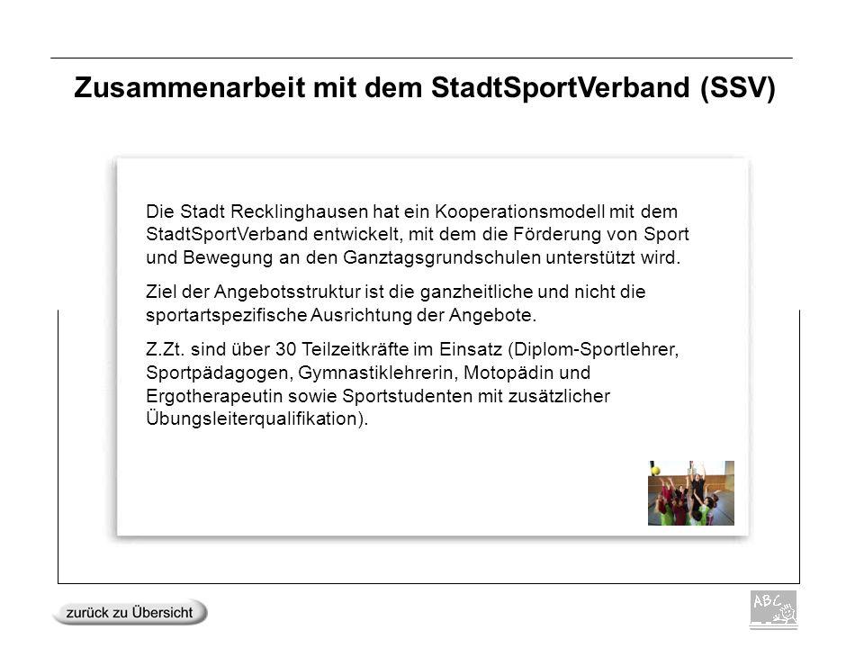 Zusammenarbeit mit dem StadtSportVerband (SSV) Die Stadt Recklinghausen hat ein Kooperationsmodell mit dem StadtSportVerband entwickelt, mit dem die F