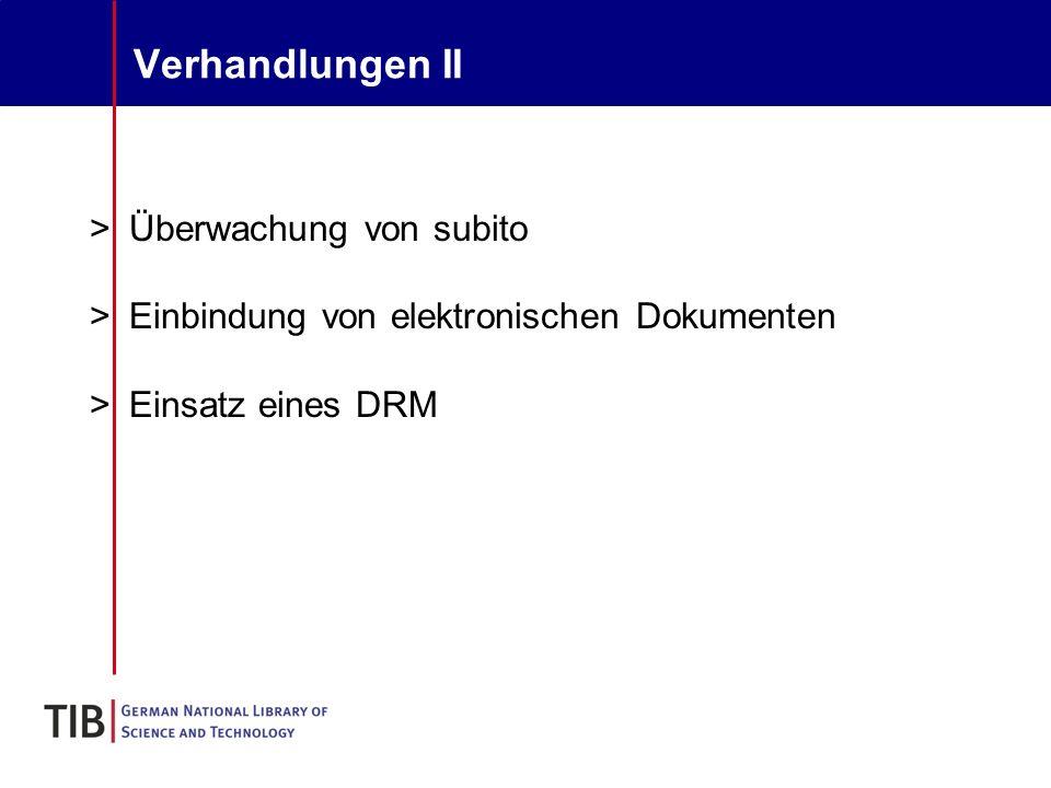 Verhandlungen II >Überwachung von subito >Einbindung von elektronischen Dokumenten >Einsatz eines DRM