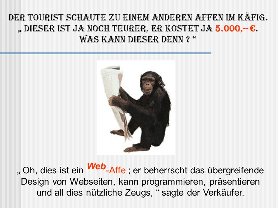 Der Tourist schaute sich noch eine Weile um und sah einen dritten Affen in einem Käfig.