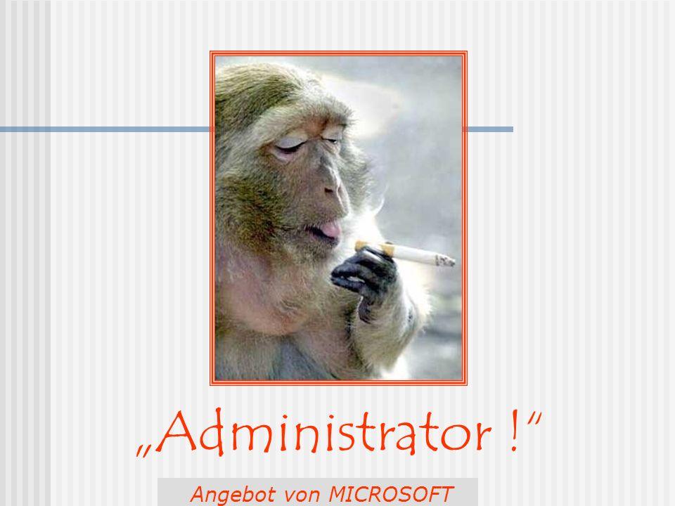 Berchi - Minnesänger - Administrator ! Angebot von MICROSOFT