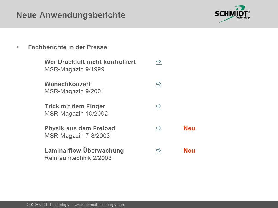 © SCHMIDT Technology · www.schmidttechnology.com Neue Anwendungsberichte Fachberichte in der Presse Wer Druckluft nicht kontrolliert MSR-Magazin 9/199