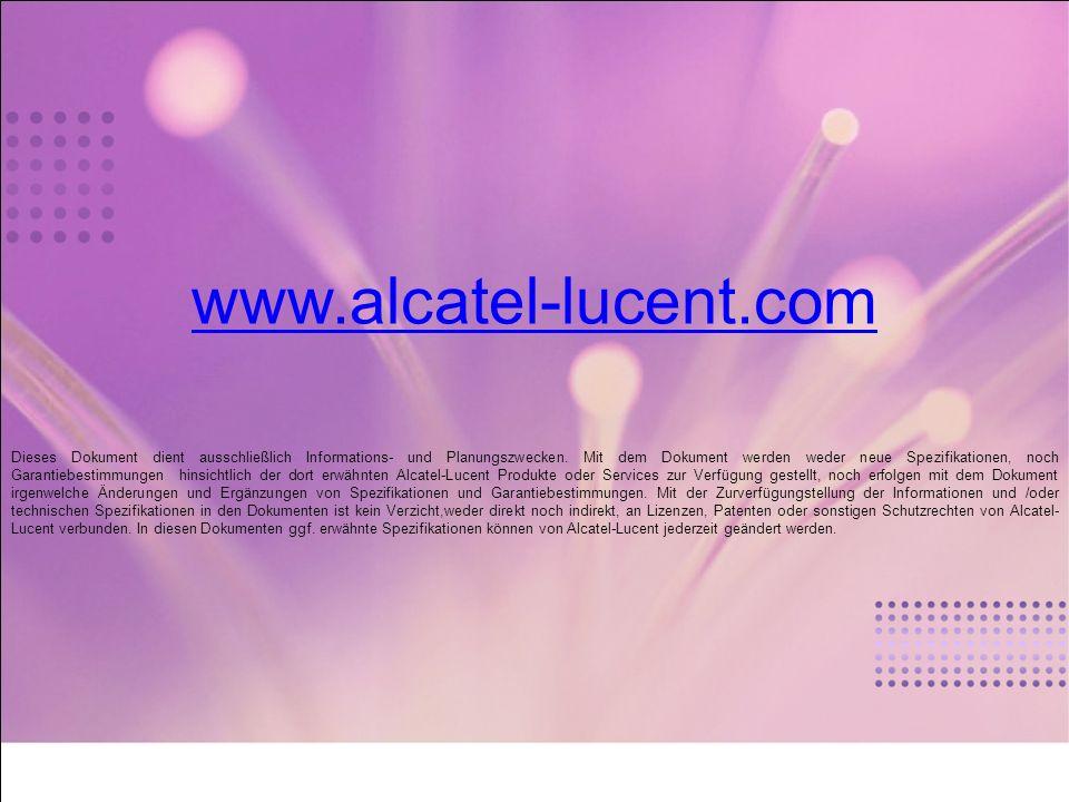 Alle Rechte vorbehalten © Alcatel-Lucent 2009 27 | Office-Kommunikationslösungen 2009 Ref. 3BN690708379DMASA www.alcatel-lucent.com Dieses Dokument di